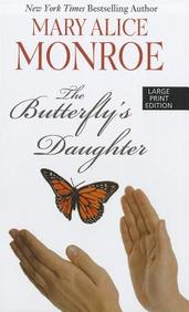 The Butterfly's Daughter (Thorndike Press Large Print Basic Series)