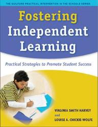 Fostering Independent Learning: Practical Strategies To Promote Student Success (The Guilford Practical Intervention In Schools
