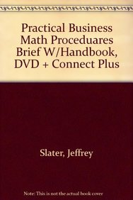Practical Business Math Proceduares Brief W Handbook Dvd