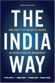 The India Way (Indian Edition) How India's Top Business Leaders Are Revolutionizing Management