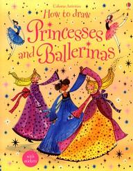 How To Draw Princesses And Ballerinas (Usborne Activities)