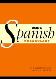 Using Spanish Vocabulary