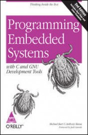 Programming Embedded Systems With C And Gnu Development Tools, 2nd Edition