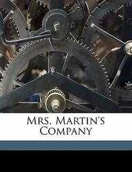 Mrs. Martin's Company