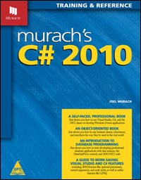 Murach's C# 2010: Training & Reference