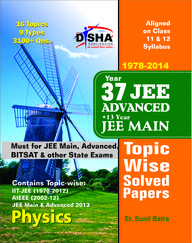 Physics 37 Years JEE Advanced +13 Years JEE Main Class 11 and 12 Topic Wise Solved Papers 1978-2014