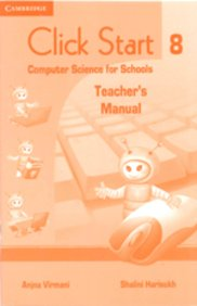 Click Start 8 Teachers Manual: Computer Science For Schools
