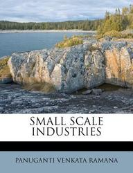 SMALL SCALE INDUSTRIES (Telugu Edition)
