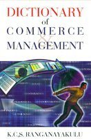 Dictionary Of Commerce & Management