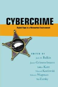 Cybercrime: Digital Cops In A Networked Environment (Ex Machina: Law, Technology And Society Series)