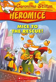 Heromice 1 : Mice To The Rescue