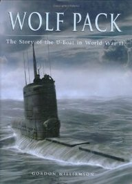 Wolf Pack: The U-Boat Story In World War Ii