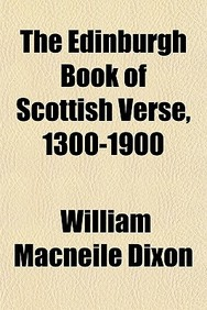 The Edinburgh Book of Scottish Verse, 1300-1900
