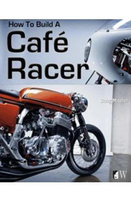 how to build a cafe racer book pdf