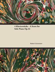 4 Klavierstucke - A Score for Solo Piano Op.32