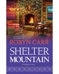 Shelter Mountain (Virgin River Series #2)