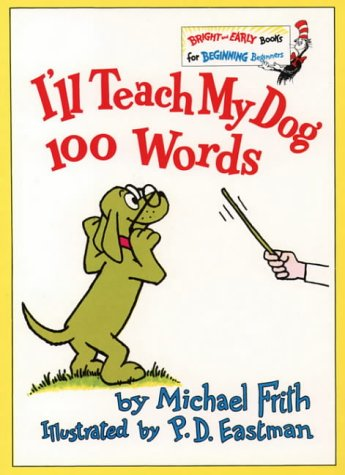 I'll Teach My Dog 100 Words (Bright & Early Books)
