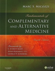 Fundamentals Of Complementary And Alternative Medicine (Micozzi, Fundamentals Of Complimentary And Alternative Medicine)