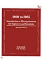000 to 8085: Introduction to Microprocessors for Engineers and Scientists