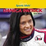 Danica Patrick (Sports Idols)