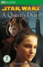 """Star Wars"" A Queen's Diary (Dk Readers Level 2)"