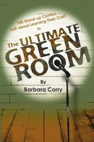The Ultimate Green Room: 100 Stand-Up Comics Talk About Learning Their Craft