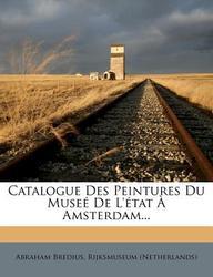 Catalogue Des Peintures Du Muse de L' Tat Amsterdam...