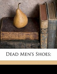 Dead Men's Shoes;