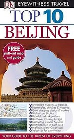 Beijing (Dk Eyewitness Top 10 Travel Guide)