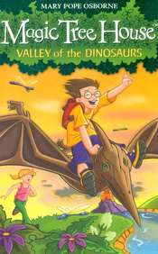 Valley Of The Dinosaurs : Magic Tree House