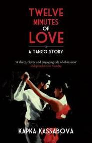 Twelve Minutes of Love: A Tango Story