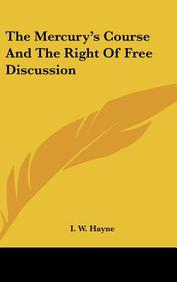 The Mercury's Course and the Right of Free Discussion