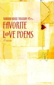 Random House Treasury Of Favorite Love Poems, Second Edition