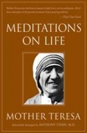 Meditation On Life: Mother Teresa