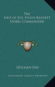 The Ship of Joy, Hugh Barrett Dobbs Commander