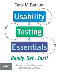Usability Testing Essentials: Ready, Set ...Test!
