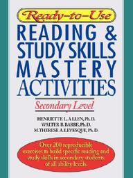 Ready-To-Use Reading & Study Skills Mastery Activities: Secondary Level (J-B Ed: Ready-To-Use Activities)