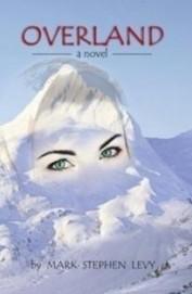Overland - A Novel