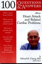 100 Questions & Answers About Heart Attack & Related Cardiac Problems