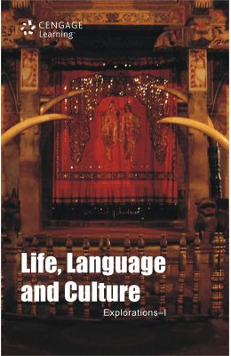 Life, Language and Culture - Explorations-I
