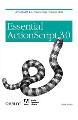 Essential Actionscript 3.0 (Essential)