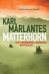 Matterhorn The Phenomenal American Bestseller