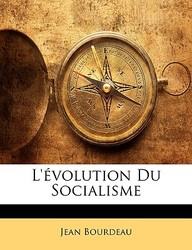 L'évolution Du Socialisme (French Edition)