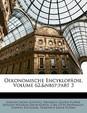 Oekonomische Encyklop Die, Volume 62, Part 3