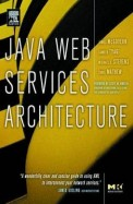 Java Web Services Architecture [With CDROM]
