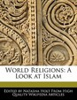 World Religions: A Look at Islam