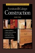 The Complete Illustrated Guide To Furniture And Cabinet Construction
