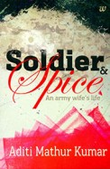 Soldier and Spice: An Army Wifes Life