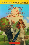 Beauty And The Beast And Other Stories (Scholastic Readers)
