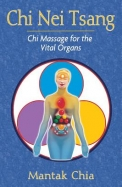 Chi Nei Tsang: Chi Massage For The Vital Organs